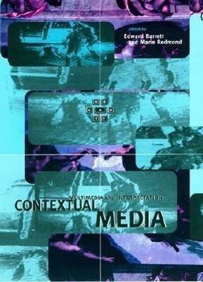 Contextual Media: Multimedia and Interpretation als Taschenbuch