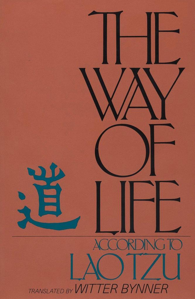 The Way of Life, According to Lao Tzu als Taschenbuch