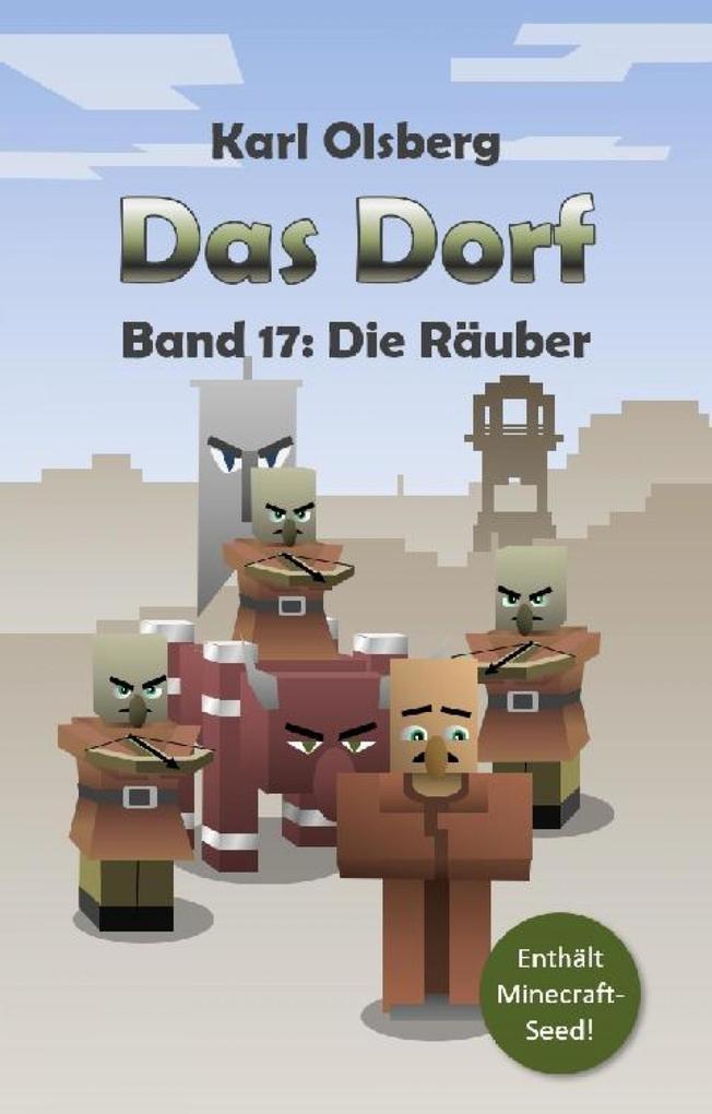 Das Dorf Band 17: Die Räuber als eBook epub
