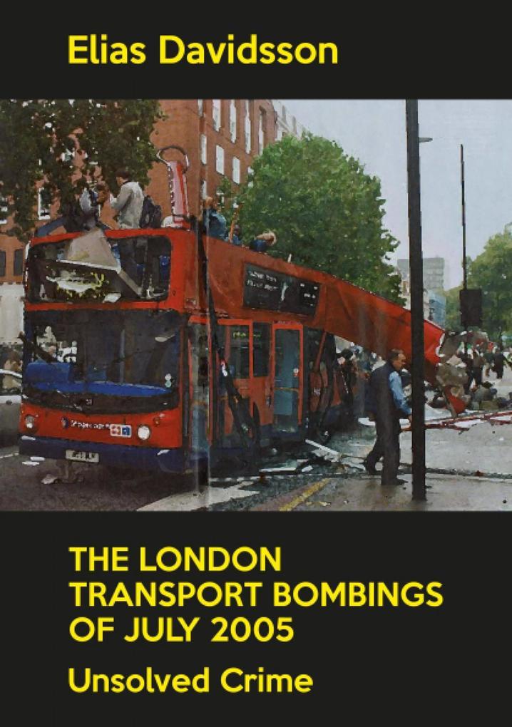 The London Transport Bombings of July 2005 als eBook epub