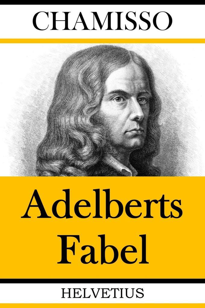Adelberts Fabel als eBook epub