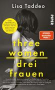 [Lisa Taddeo: Three Women - Drei Frauen]