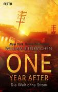 One Year After - Die Welt ohne Strom