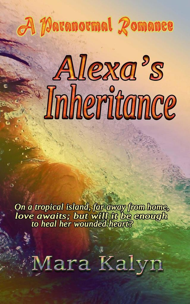 Alexa's Inheritance als eBook epub