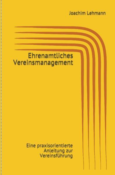 Ehrenamtliches Vereinsmanagement als Buch (gebunden)