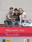 Netzwerk neu A1.2. Kurs- und Übungsbuch mit Audios und Videos