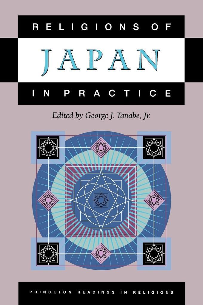 Religions of Japan in Practice als Taschenbuch