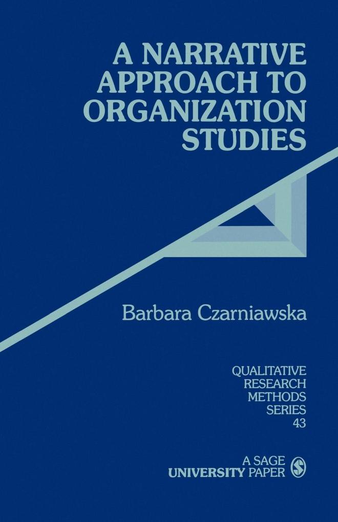 A Narrative Approach to Organization Studies als Taschenbuch