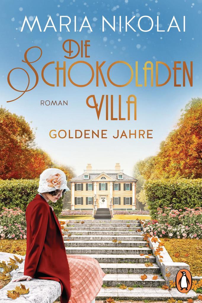 Die Schokoladenvilla - Goldene Jahre als eBook epub