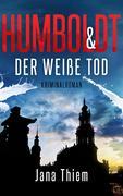 Humboldt und der weiße Tod