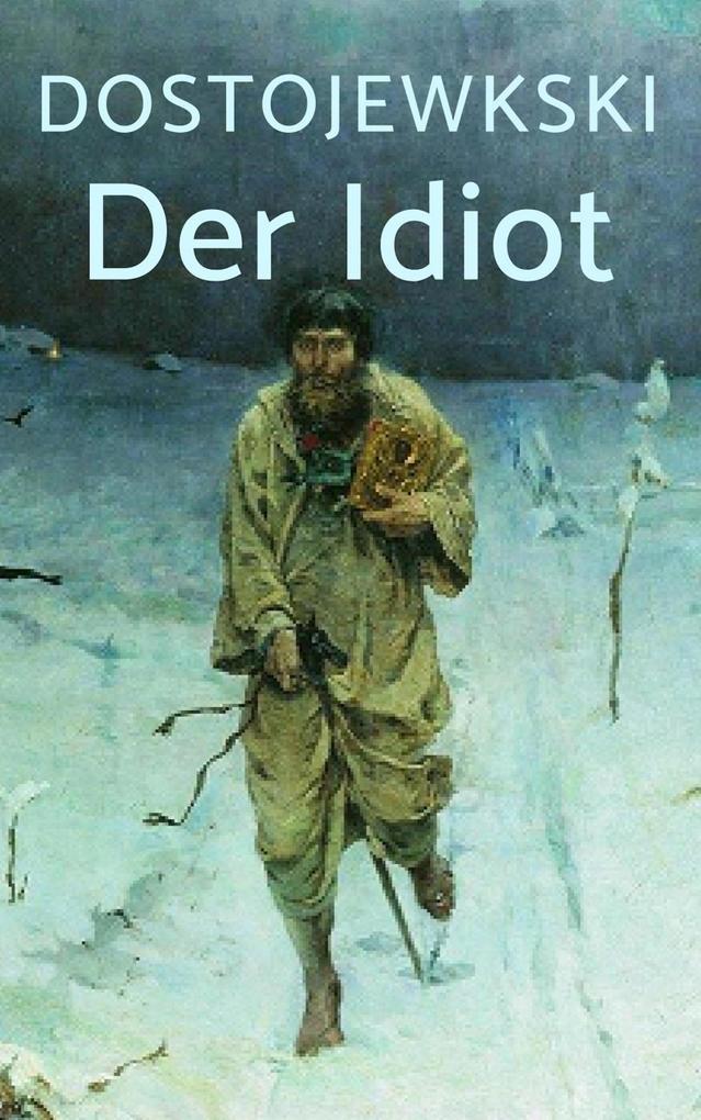 Der Idiot als eBook epub