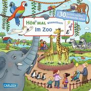 Hör mal (Soundbuch): Wimmelbuch: Im Zoo