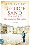 George Sand und die Sprache der Liebe
