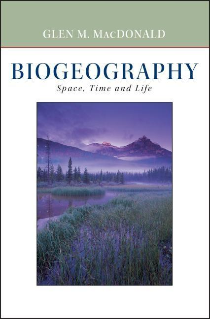 Biogeography: Introduction to Space, Time, and Life als Buch (gebunden)