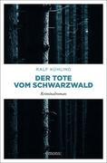 Der Tote vom Schwarzwald
