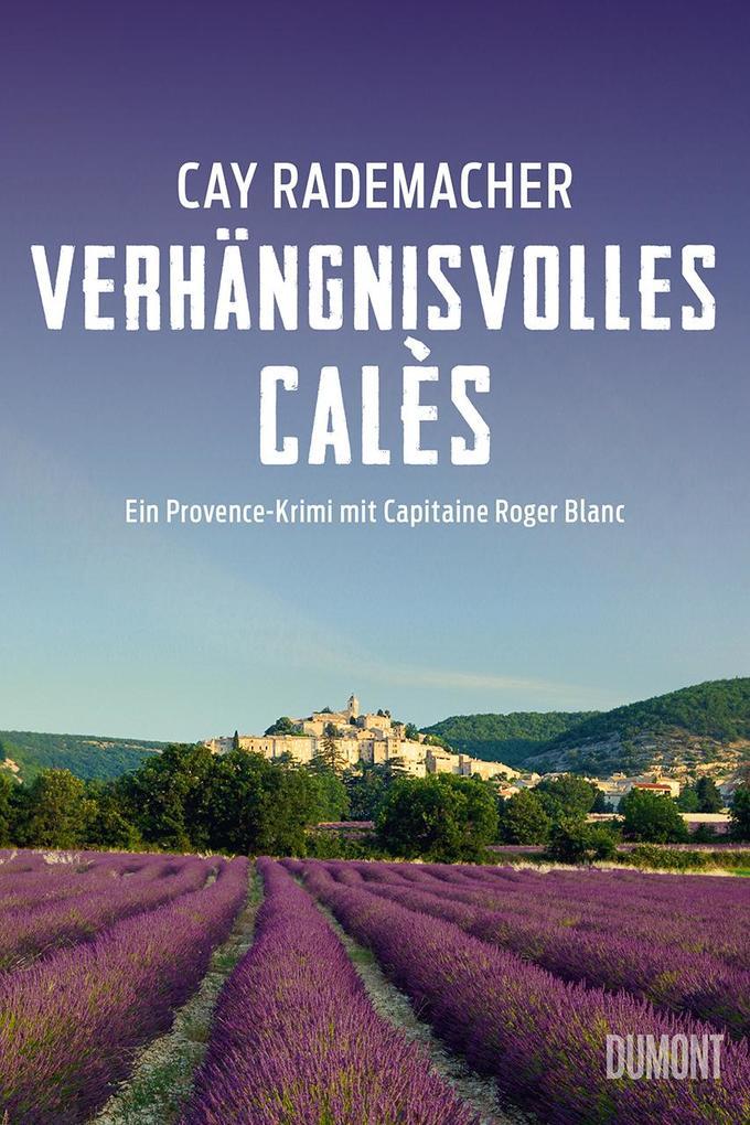 Verhängnisvolles Calès als Buch