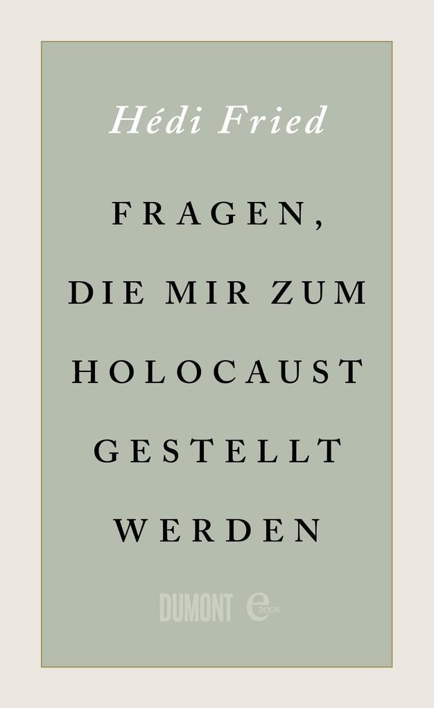 Fragen, die mir zum Holocaust gestellt werden als eBook