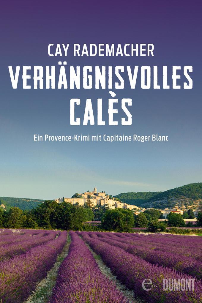 Verhängnisvolles Calès als eBook