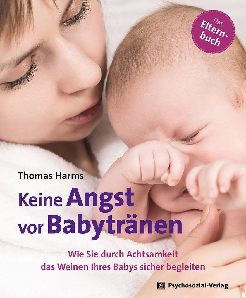 Keine Angst vor Babytränen als Buch (kartoniert)