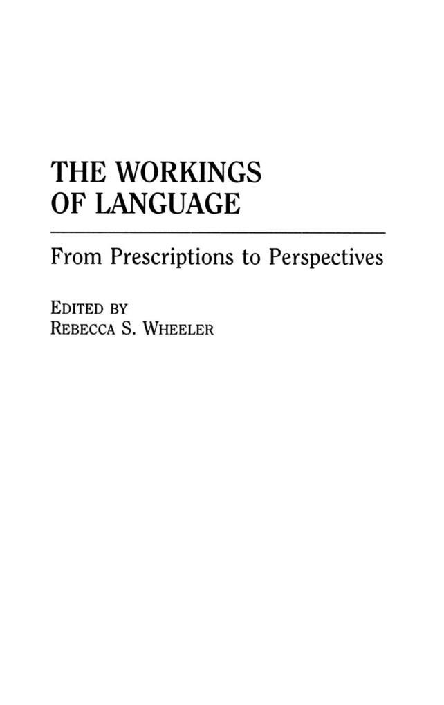 The Workings of Language als Buch (gebunden)