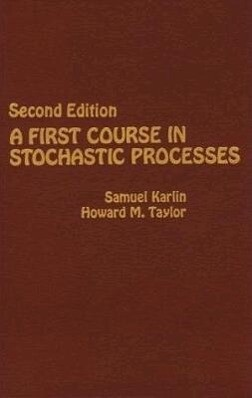 A First Course in Stochastic Processes als Buch (gebunden)