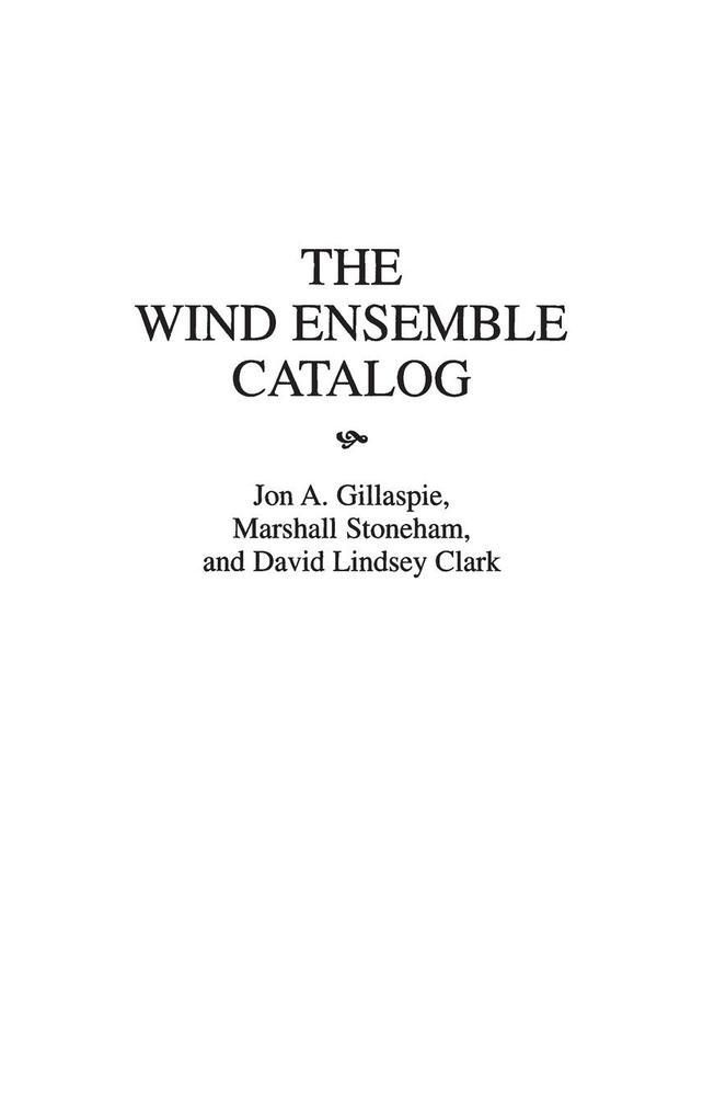 The Wind Ensemble Catalog als Buch (gebunden)