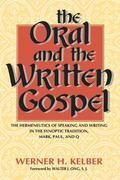The Oral and the Written Gospel