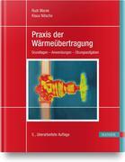 Praxis der Wärmeübertragung