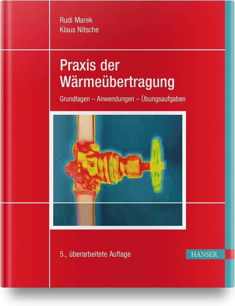 Praxis der Wärmeübertragung als Buch (gebunden)