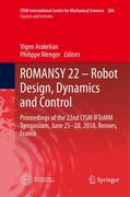 ROMANSY 22 - Robot Design, Dynamics and Control