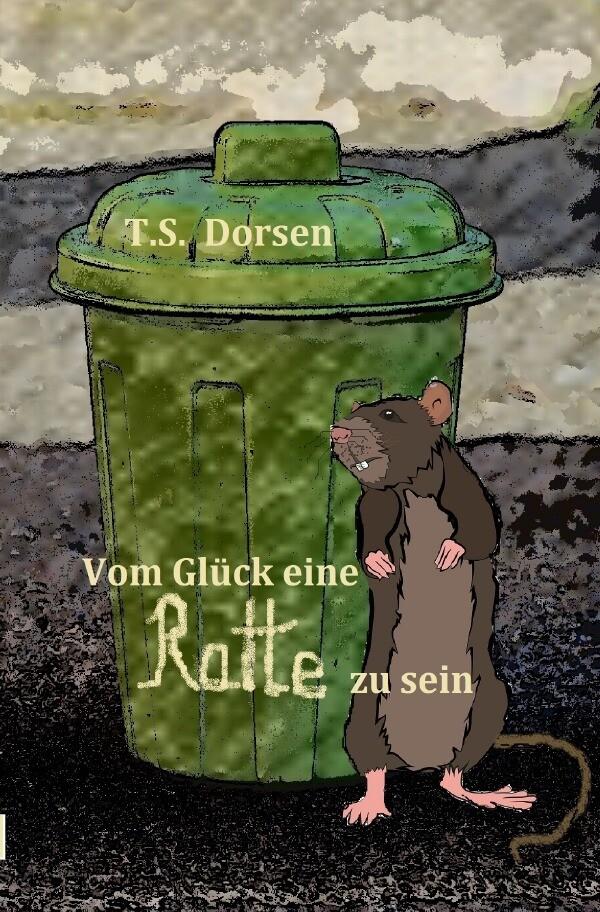 Vom Glück eine Ratte zu sein als Buch (gebunden)