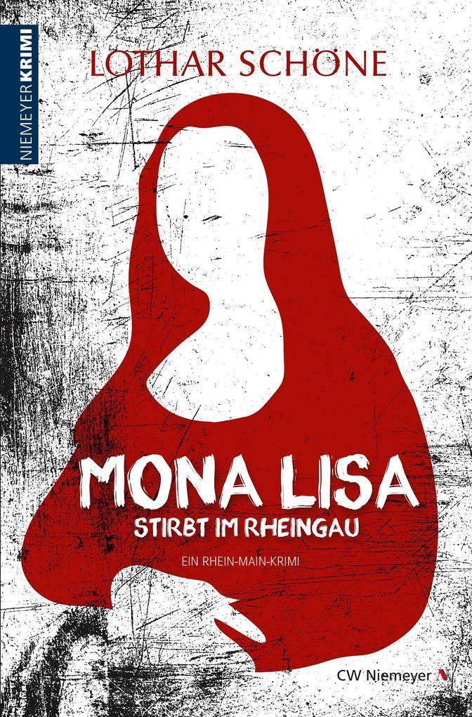 Mona Lisa stirbt im Rheingau als Taschenbuch
