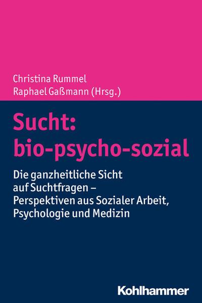 Sucht: bio-psycho-sozial als Buch (kartoniert)