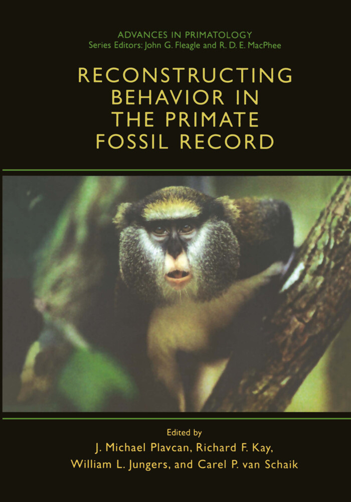 Reconstructing Behavior in the Primate Fossil Record als Buch (gebunden)