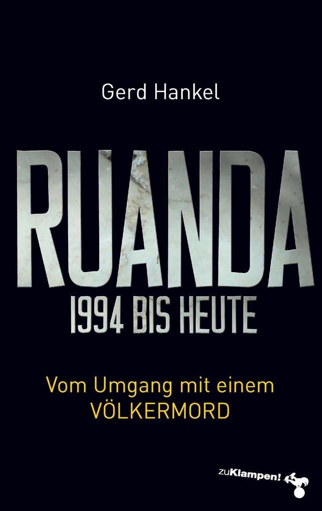 Ruanda 1994 bis heute als eBook epub