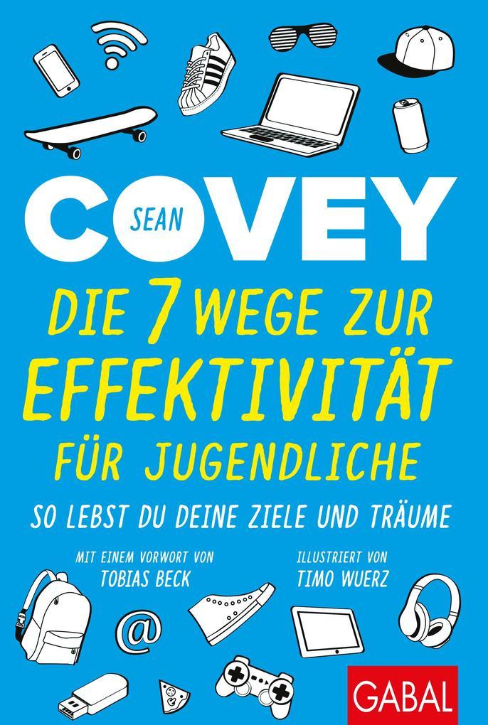Die 7 Wege zur Effektivität für Jugendliche als Buch (kartoniert)