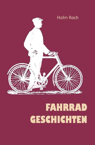 Fahrradgeschichten als Buch (kartoniert)