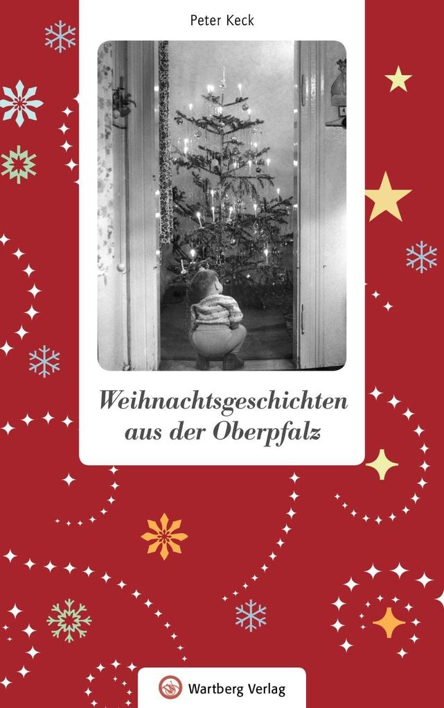 Weihnachtsgeschichten aus der Oberpfalz als Buch (gebunden)
