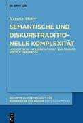 Semantische und diskurstraditionelle Komplexität