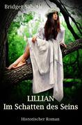 LILLIAN - Im Schatten des Seins
