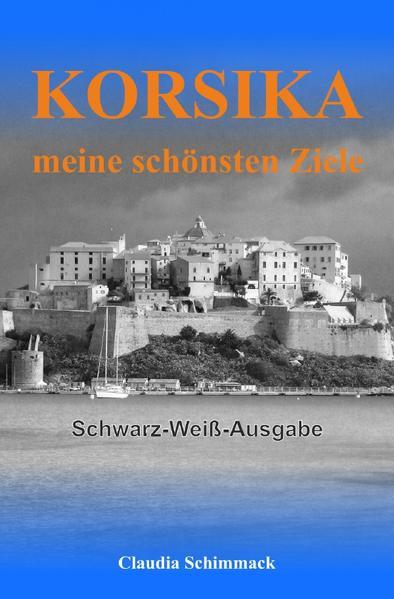 Korsika - meine schönsten Ziele als Buch (kartoniert)