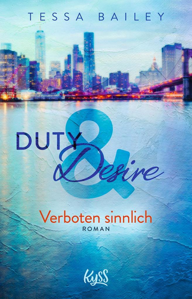 Duty & Desire - Verboten sinnlich als Taschenbuch