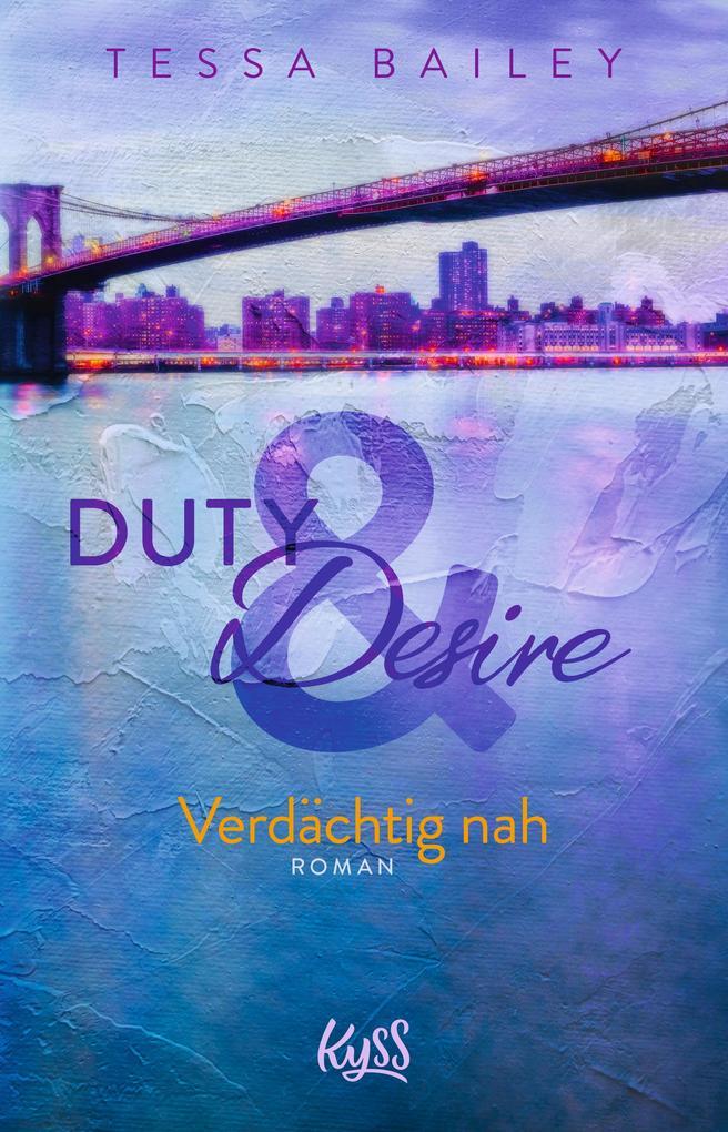 Duty & Desire - Verdächtig nah als Taschenbuch