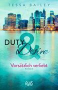 Duty & Desire 1 - Vorsätzlich verliebt
