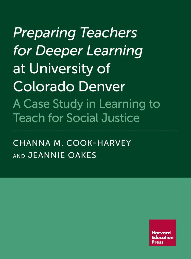 Preparing Teachers for Deeper Learning at University of Colorado Denver als eBook epub