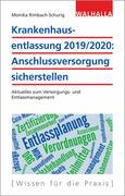 Krankenhausentlassung 2019/2020: Anschlussversorgung sicherstellen