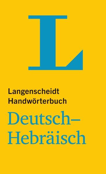 Langenscheidt Handwörterbuch Deutsch-Hebräisch - für Schule, Studium und Beruf als Buch (gebunden)