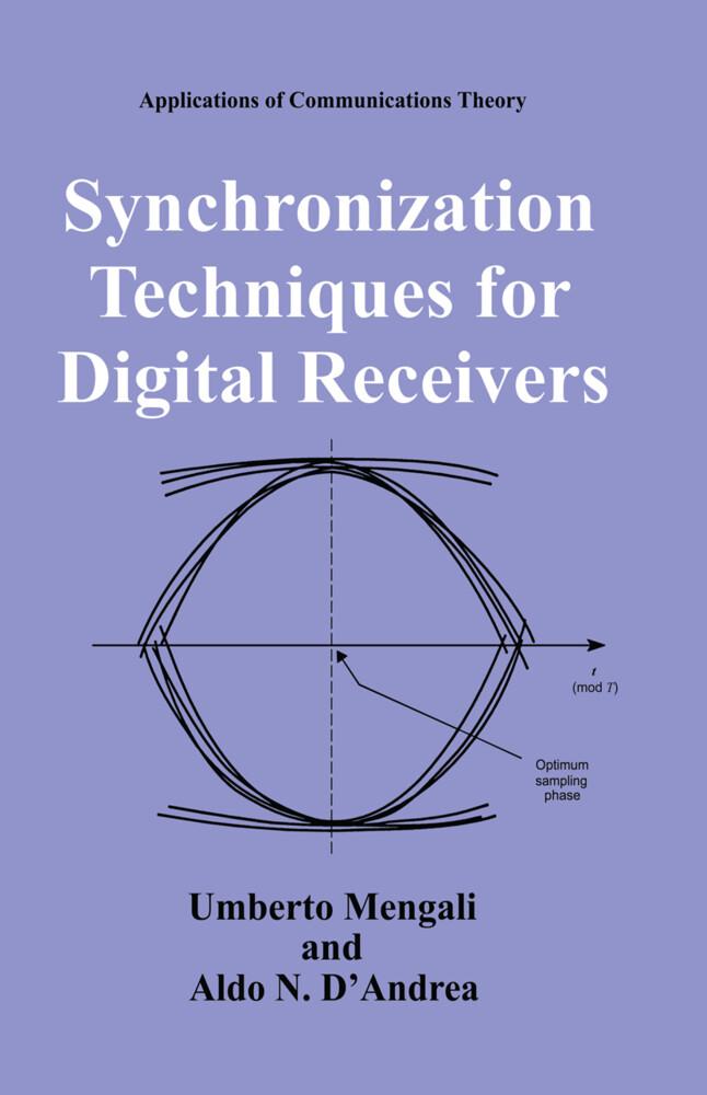 Synchronization Techniques for Digital Receivers als Buch (gebunden)