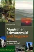 Magischer Schwarzwald und Vogesen