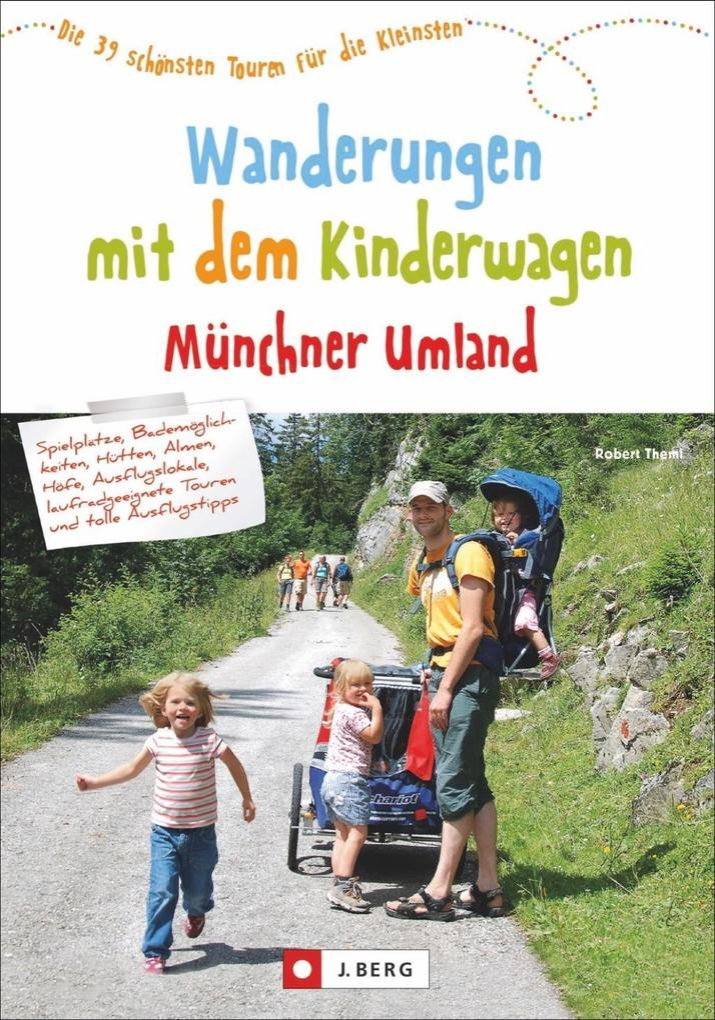 Wanderungen mit dem Kinderwagen Münchner Umland als Mängelexemplar